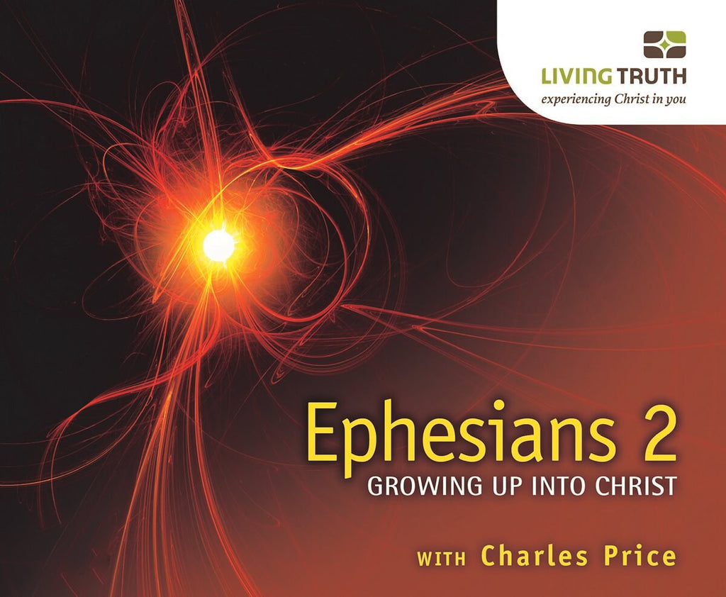 CD: EPHESIANS 2: Growing Up Into Christ (10 Part Series)