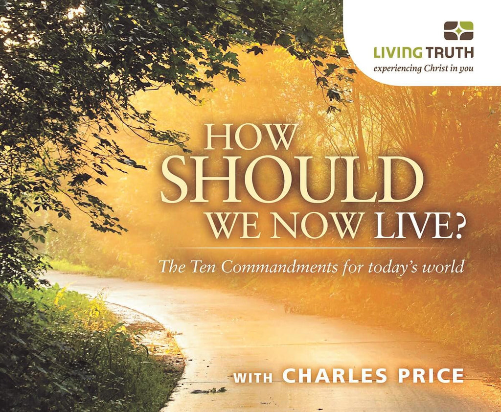 CD: How Should We Now Live? The Ten Commandments (8 Part Series)