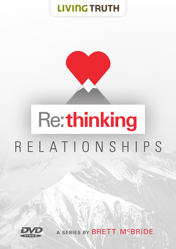 DVD: Re:thinking Relationships (6 Part Series)