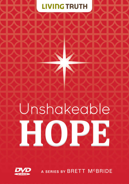 DVD: Unshakeable Hope (2 Part Series)