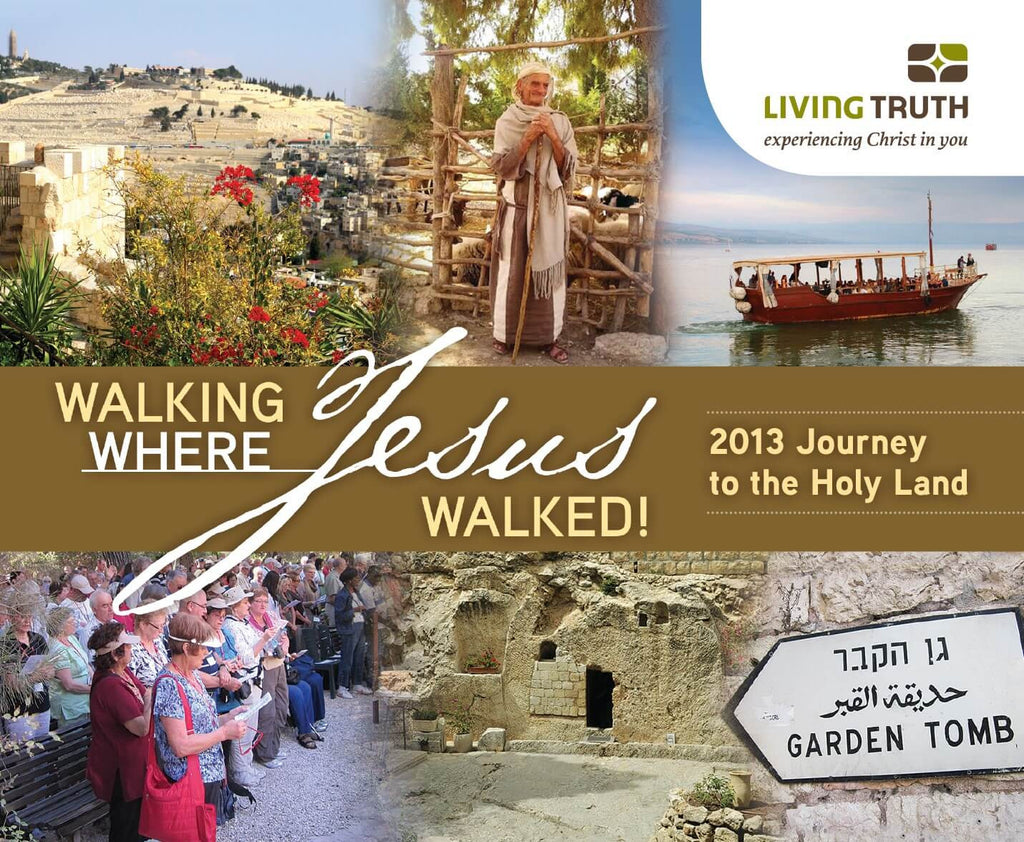 DVD: Journey to the Holy Land 2013 - Walking Where Jesus Walked (6 Part Series)