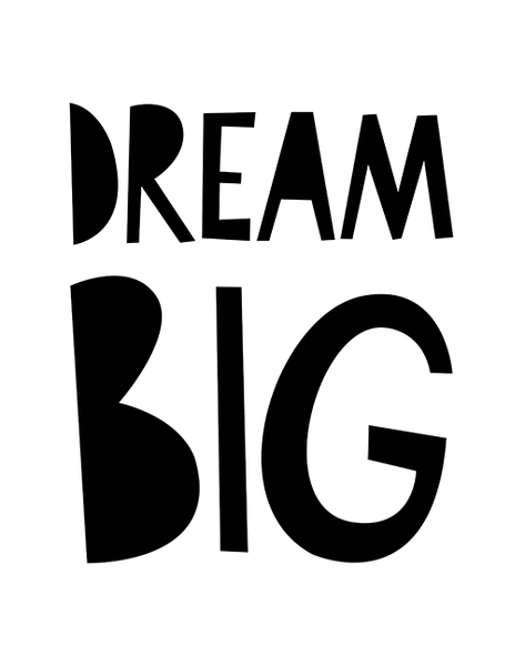 Mono Dream Big - A4 Print By Mini Learners - stoneandco