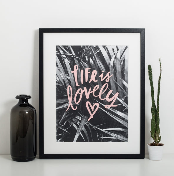 Life Is Lovely A3 Print from Sadler Jones - stoneandco