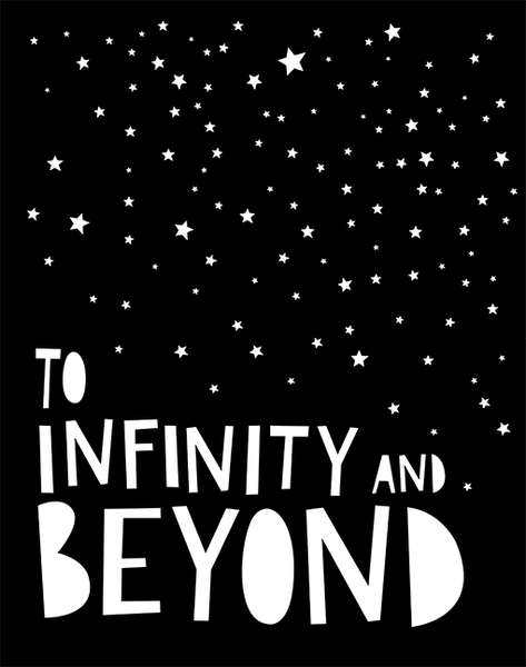 To Infinity And Beyond A4 Print By Mini Learners - stoneandco