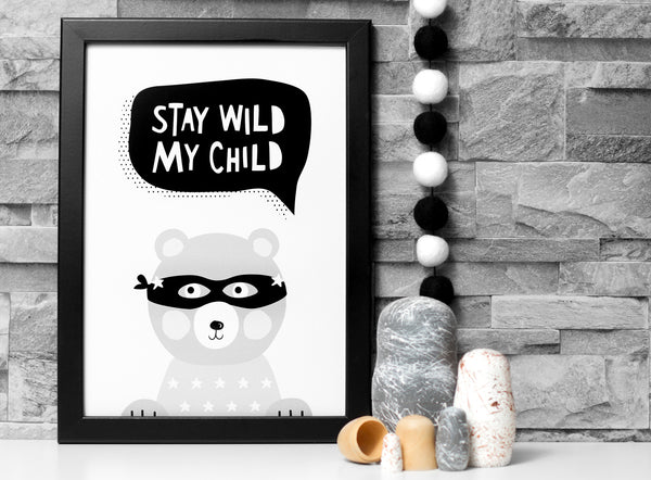 Stay Wild My Child Print A4 Black and White - stoneandco