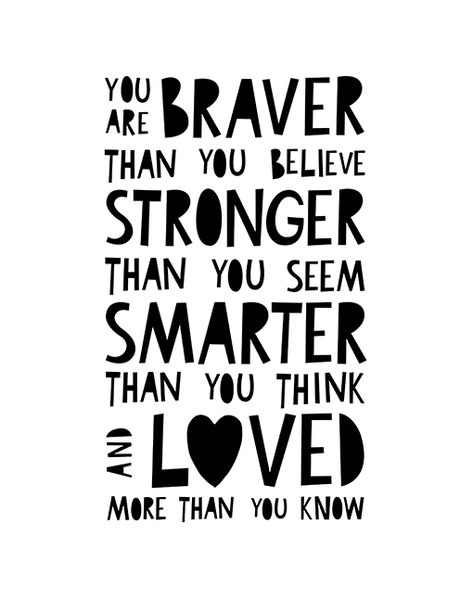 You Are Braver A4 Print By Mini Learners - stoneandcoshop