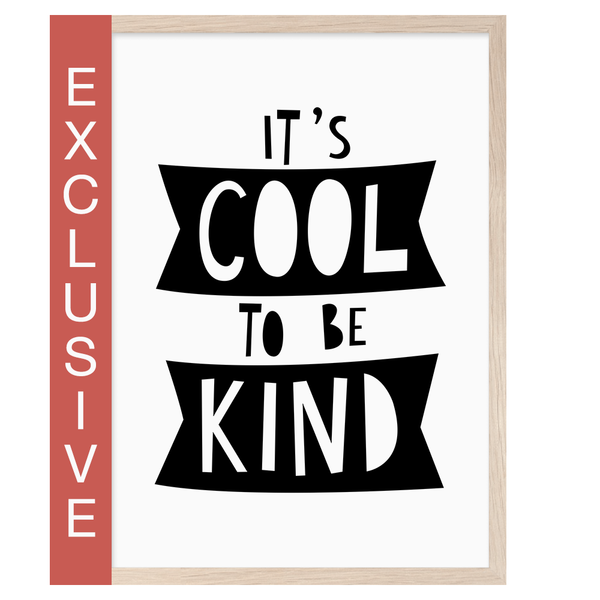 Its Cool To Be Kind A4 Print By Mini Learners - stoneandco