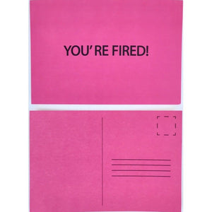 You're Fired! Postcard