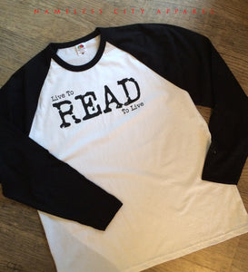 live to read screen printed raglan by Nameless City Apparel