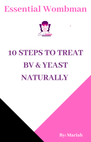 10 Steps to Treat BV & Yeast Naturally