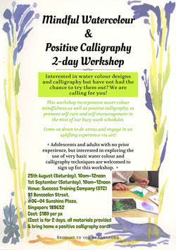 Mindful Watercolour & Positive Calligraphy (25 Aug and 1 Sept)