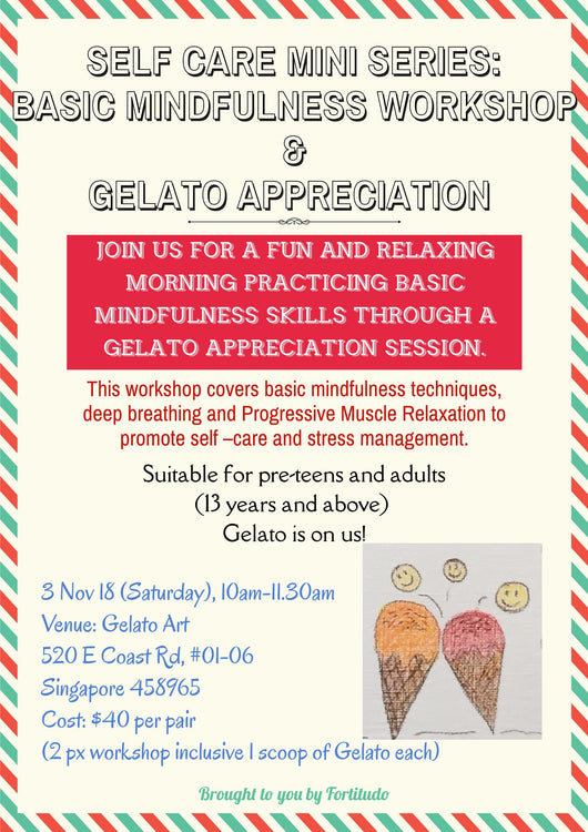 Self Care Mini Series: Basic Mindfulness Workshop & Gelato Appreciation