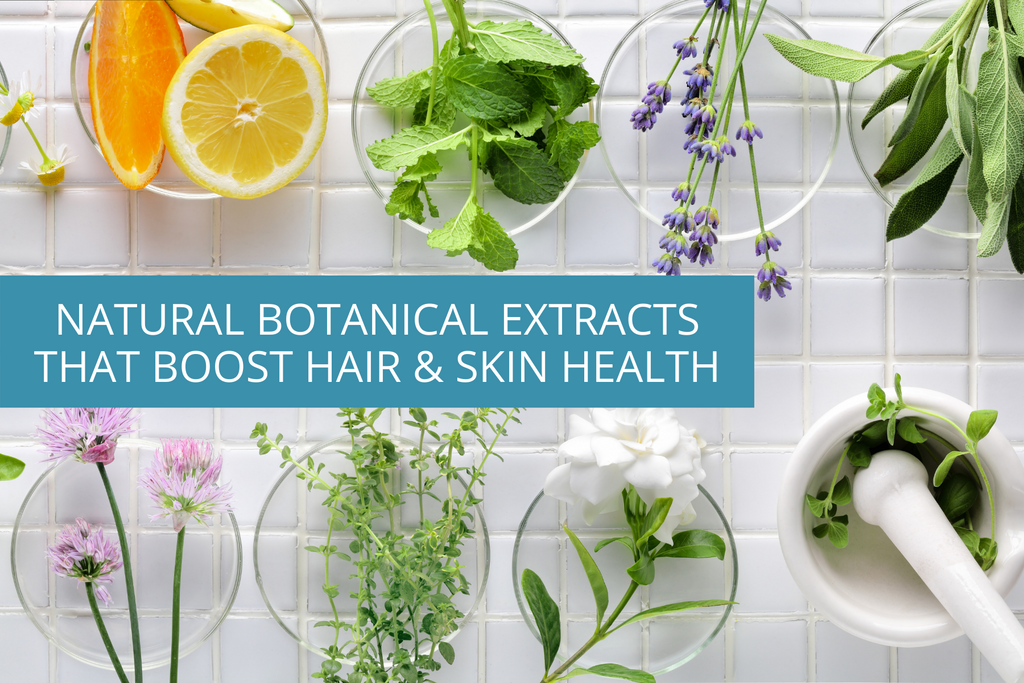natural botanical extracts that boost hair & skin health