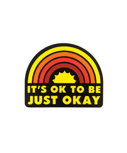 It's Ok Rainbow Sticker
