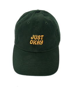Just Okay Hat (Forest)