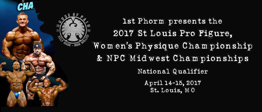 April 14th & 15th - House of Pain at 2017 IFBB / NPC Midwest