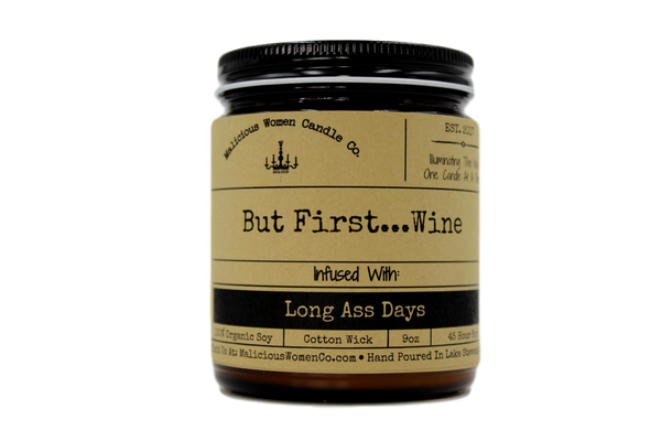 candle But First Wine - Infused with Long-Ass Days Candle Funny Gifts for Women