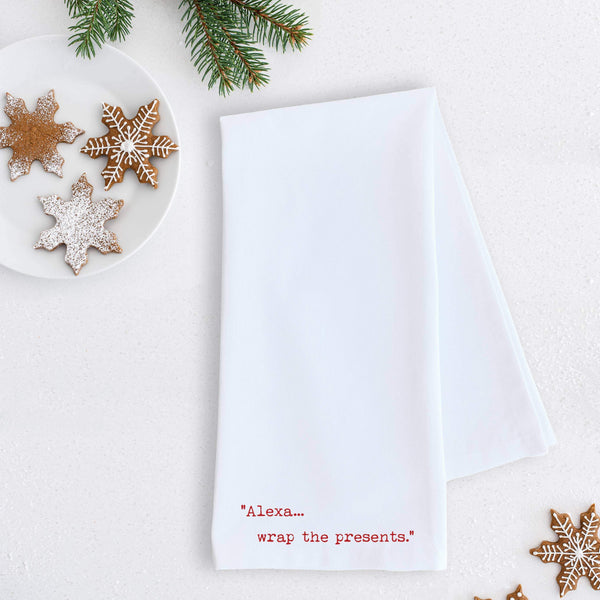 tea towels Alexa... Wrap The Presents - Tea Towel - Holiday Tea Towel Gift