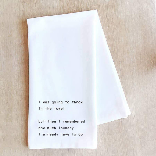tea towels Throw In The Towel - Tea Towel Funny Kitchen Towel  Gift