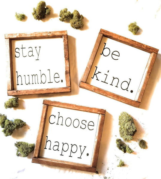 Choose Happy Sign, Choose Grace Sign Be Kind Stay Humble Framed Wood sign - Ranch Junkie
