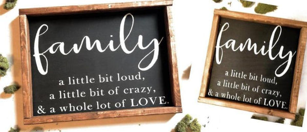 Family a Little bit loud, Crazy and Love Framed Wooden Sign, Farmhouse, Family Sign wooden signRanch Junkie