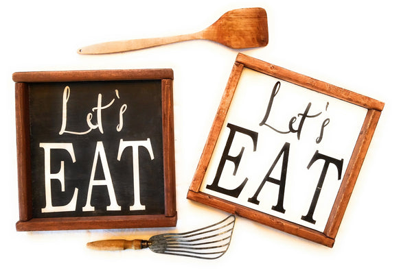 Lets Eat Farmhouse Sign Eat Sign Kitchen Sign - Ranch Junkie