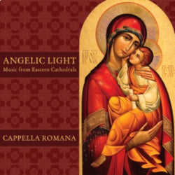 Angelic Light: Music from Eastern Cathedrals - CD