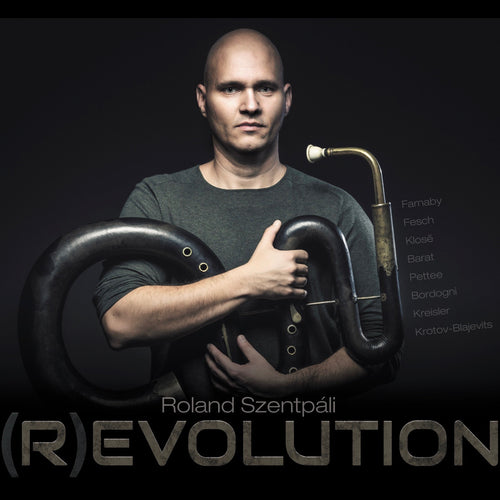 Roland Szentpáli - (R)EVOLUTION CD