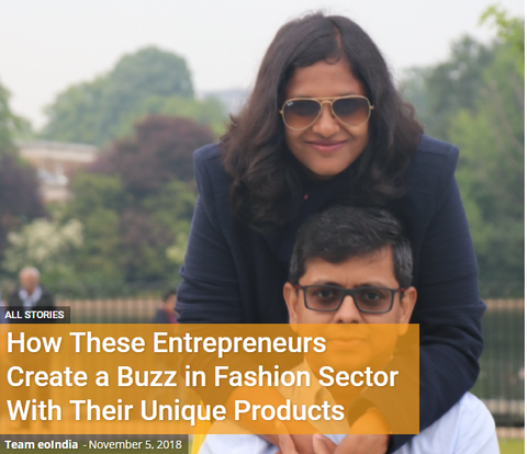 How These Entrepreneurs Create a Buzz in Fashion Sector With Their Unique Products