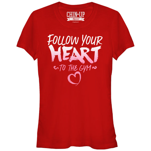 CHIN UP Valentine Follow Heart to Gym Juniors Graphic T Shirt