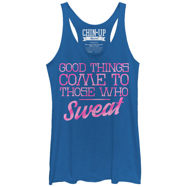 CHIN UP Valentine Good Things to Those Who Sweat Womens Racerback Tank