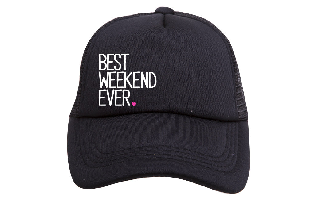 BEST WEEKEND EVER TRUCKER