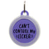 Can't Control My Licker Dog ID Tag