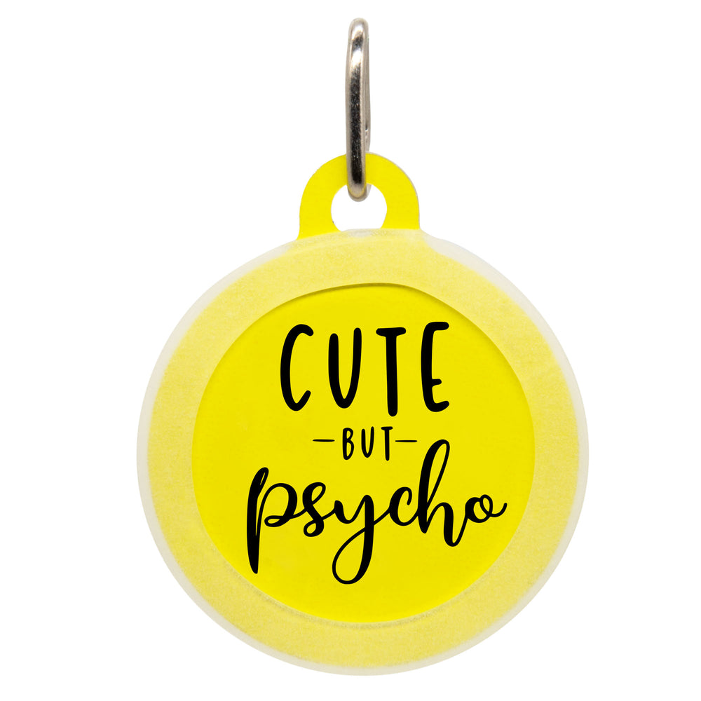 Cute But Psycho Dog ID Tag