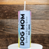 products/ohmypawd-dogmom-tumbler-img-1-Raw.png