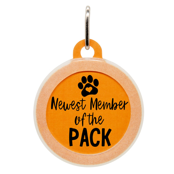 Newest Member Of the Pack Dog ID Tag