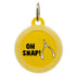 Oh Snap Dog ID Tag