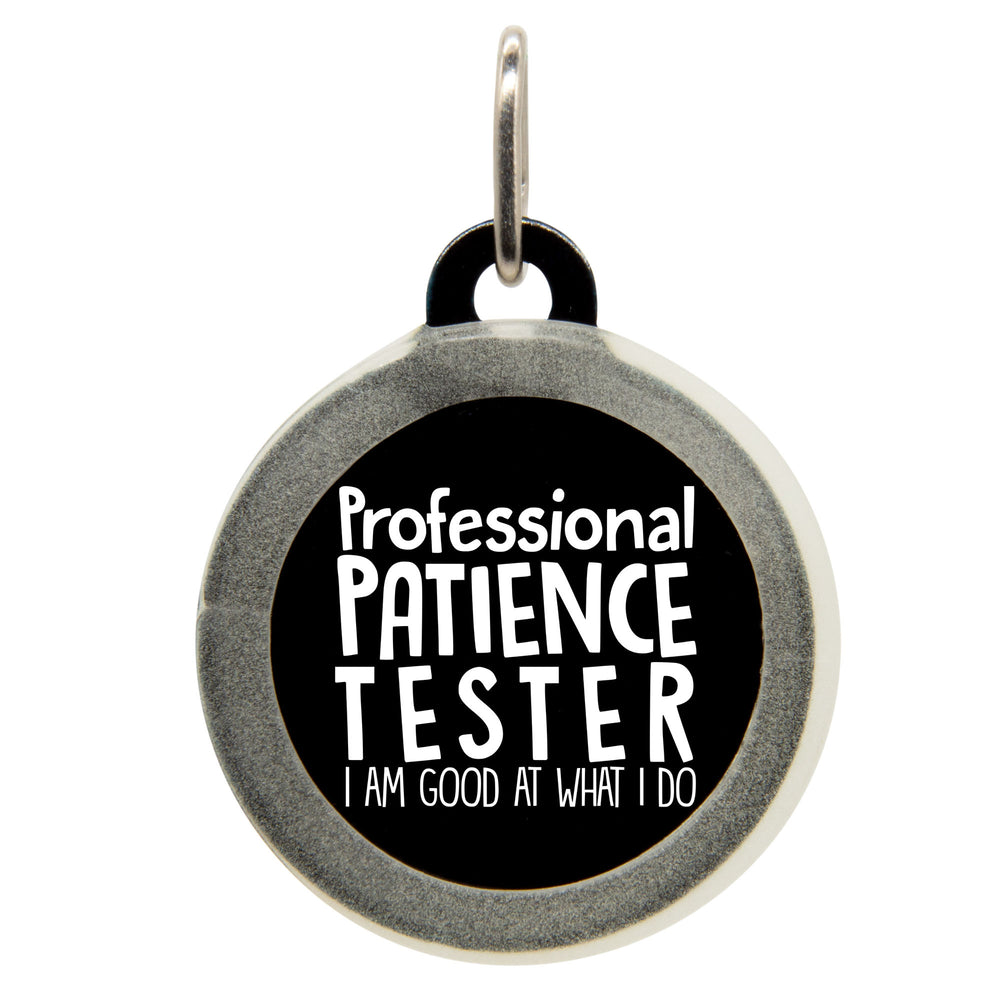 Professional Patience Tester Dog ID Tag