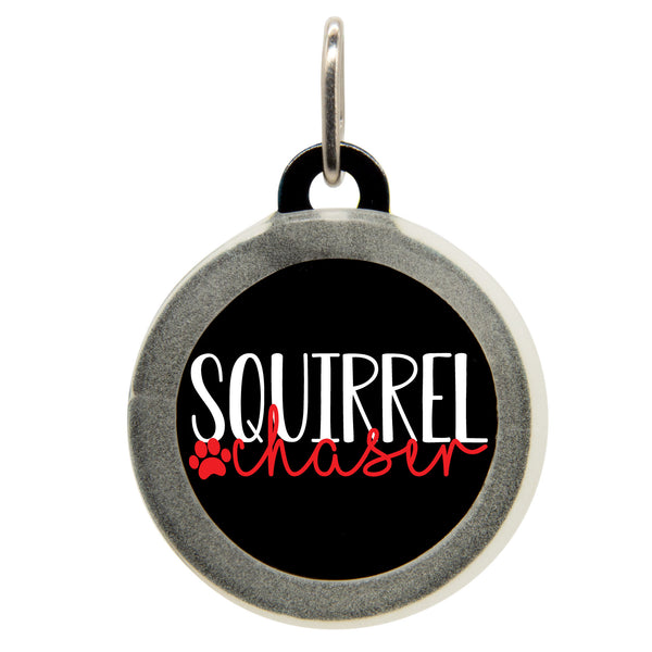Squirrel Chaser Dog ID Tag