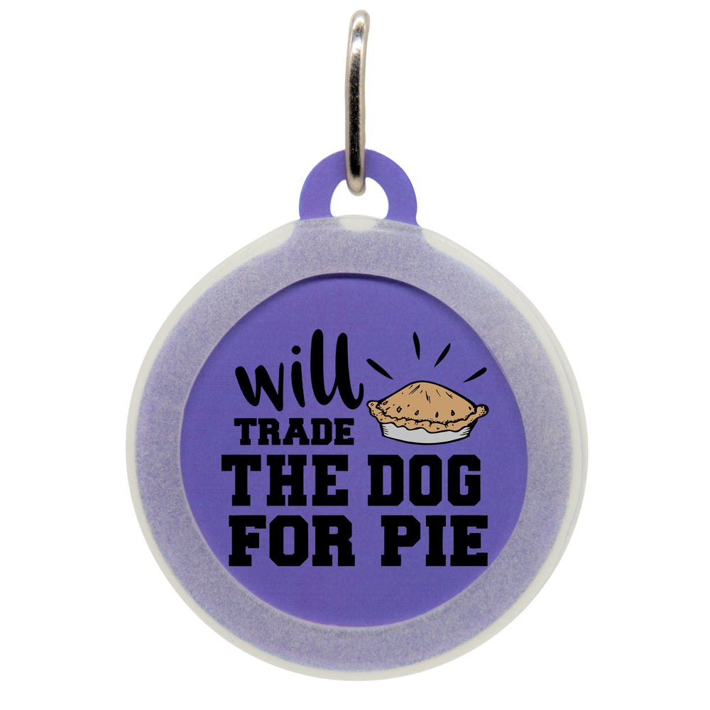 Will Trade The Dog for Pie Cat ID Tag