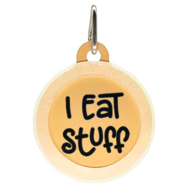 I Eat Stuff Dog ID Tag