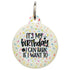 It's My Birthday Dog ID Tag