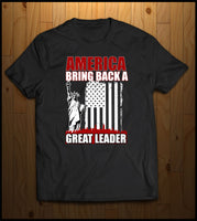 America Bring back a great leader