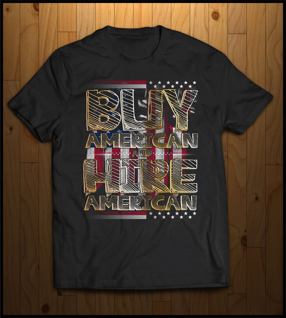 Buy American and Hire American