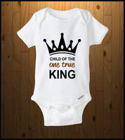 Child of the One True King! (Baby Onesies)