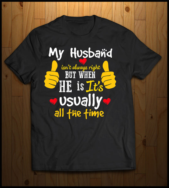 My Husband isn't always right........