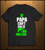 If Papa Cant Fix it...........
