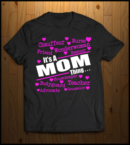 It's a Mom Thing!