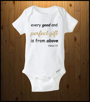 Every Good and Perfect Gift (Baby Onesies)