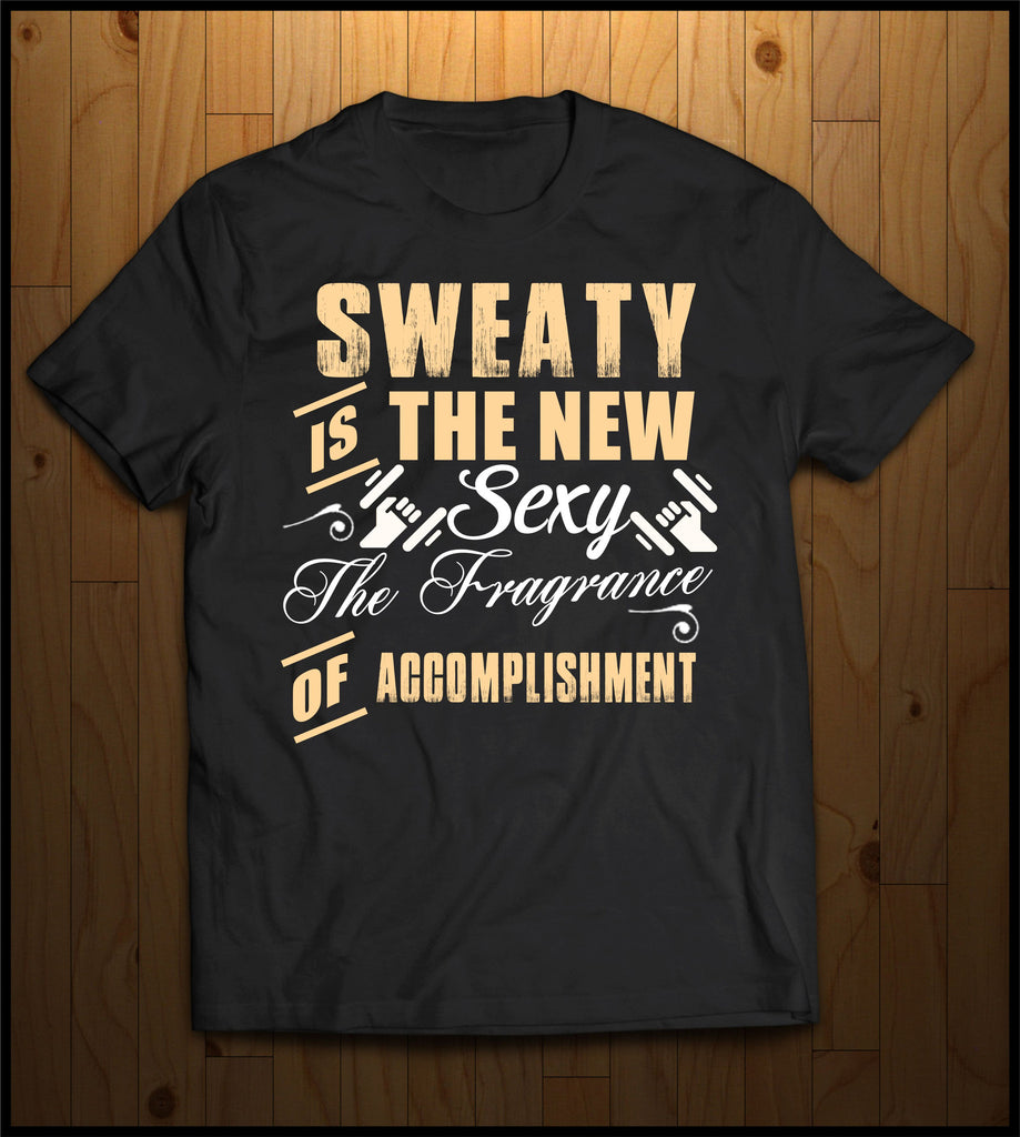 Sweaty is the New Sexy